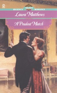 REVIEW:  A Prudent Match by Laura Matthews