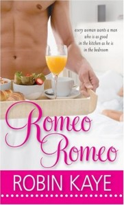 REVIEW:  Romeo, Romeo by Robin Kaye