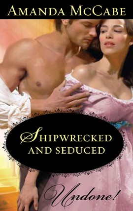 REVIEW: Shipwrecked and Seduced by Amanda McCabe