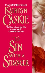 REVIEW:  To Sin With a Stranger by Kathryn Caskie