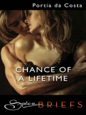 REVIEW:  Chance of a Lifetime by Portia Da Costa
