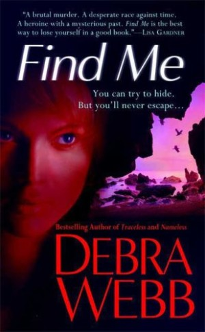 REVIEW: Find Me by Debra Webb