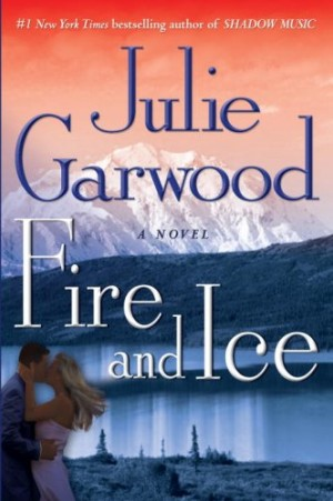REVIEW:  Fire and Ice by Julie Garwood