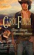 REVIEW: Texas Ranger, Runaway Heiress by Carol Finch