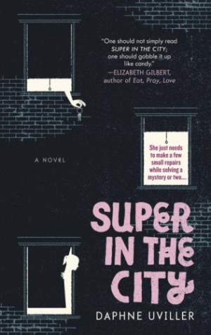 REVIEW: Super in the City by Daphne Uviller