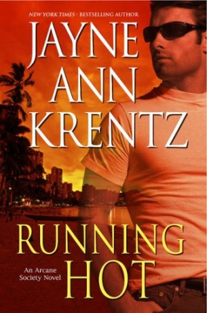 REVIEW:  Running Hot by Jayne Ann Krentz