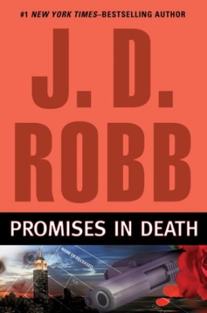 REVIEW:  Promises in Death by J.D. Robb