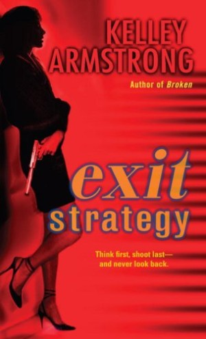 REVIEW: Exit Strategy by Kelley Armstrong