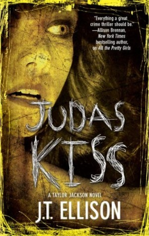REVIEW:  Judas Kiss by J.T. Ellison