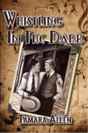 REVIEW: Whistling in the Dark by Tamara Allen
