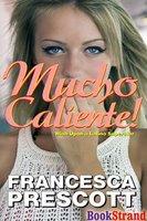 REVIEW: Mucho Caliente by Francesca Prescott