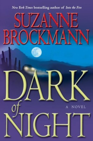 REVIEW:  Dark of Night by Suzanne Brockmann