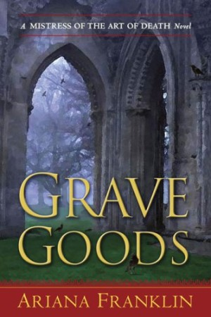 REVIEW: Grave Goods by Ariana Franklin