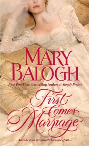 REVIEW:  First Comes Marriage by Mary Balogh