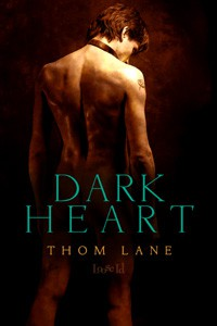 REVIEW: Dark Heart by Thom Lane