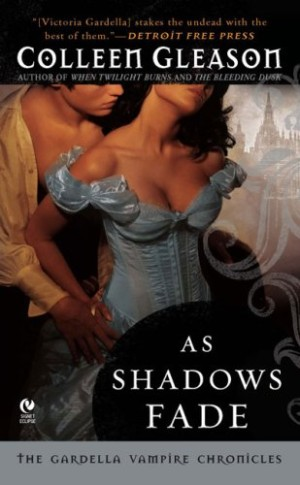 REVIEW: As Shadows Fade by Colleen Gleason