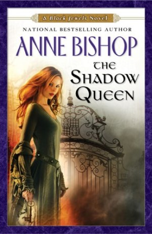 REVIEW: The Shadow Queen by Anne Bishop