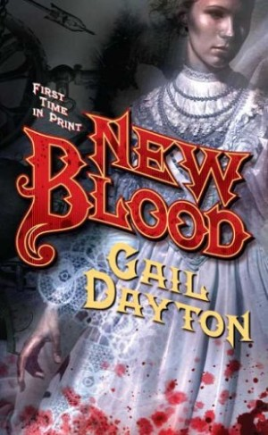 REVIEW: New Blood by Gail Dayton