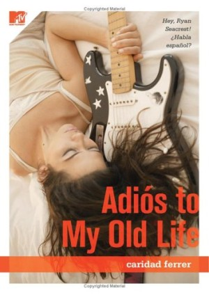 REVIEW: Adios to My Old Life by Caridad Ferrer