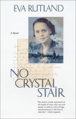 REVIEW: No Crystal Stair by Eva Rutland