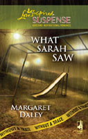 REVIEW: What Sarah Saw by Margaret Daley