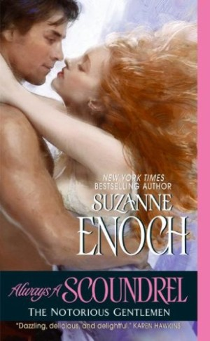 REVIEW:  Always a Scoundrel by Suzanne Enoch