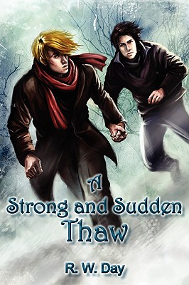 REVIEW: A Strong and Sudden Thaw by R.W. Day