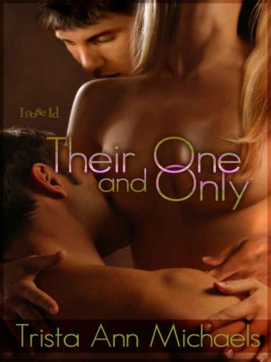 REVIEW: Their One and Only by Trista Ann Michaels