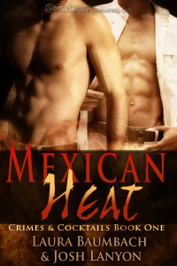 REVIEW: Mexican Heat by Laura Baumbach and Josh Lanyon