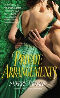 Best First Book Nominee: Private Arrangements by Sherry Thomas