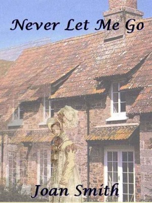 REVIEW: Never Let Me Go by Joan Smith