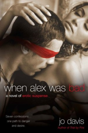 REVIEW: When Alex Was Bad by Jo Davis