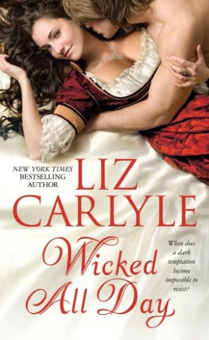 REVIEW: Wicked All Day by Liz Carlyle