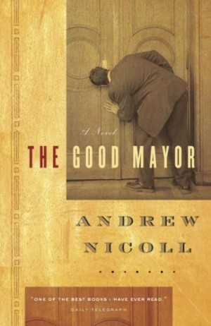 REVIEW: The Good Mayor by Andrew Nicoll