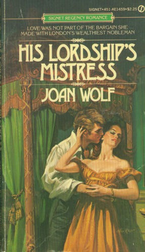 REVIEW:  His Lordship's Mistress by Joan Wolf