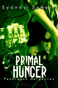 REVIEW:  Primal Hunger: Pendragon Gargoyles by Sydney Somers