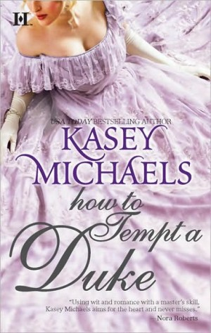 REVIEW: How to Tempt a Duke by Kasey Michaels