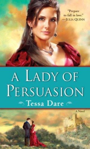 REVIEW: A Lady of Persuasion by Tessa Dare