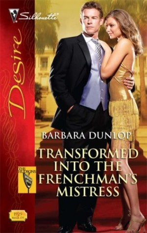 REVIEW: Transformed into the Frenchman's Mistress by Barbara Dunlop