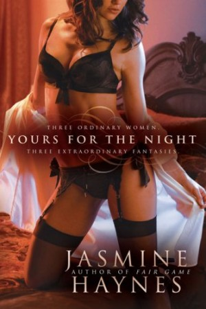 REVIEW: Yours for the Night by Jasmine Haynes