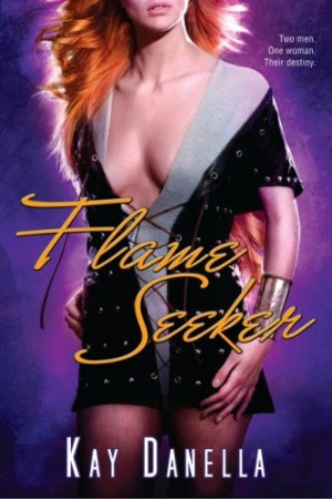 REVIEW: Flame Seeker by Kay Danella