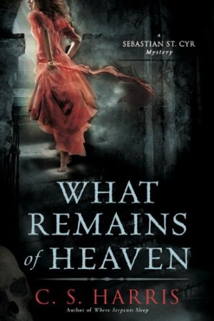 REVIEW: What Remains of Heaven by C.S. Harris