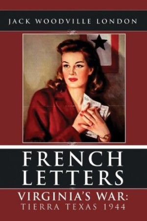 REVIEW: French Letters (Virginia's War) by Jack Woodville London