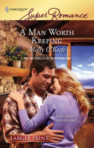 REVIEW: A Man Worth Keeping by Molly O'Keefe