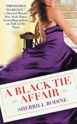 REVIEW:  A Black Tie Affair by Sherrill Bodine
