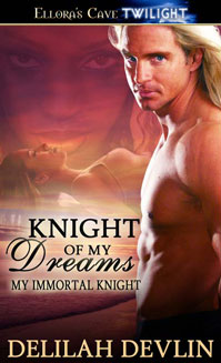 REVIEW:  Knight of My Dreams by Delilah Devlin