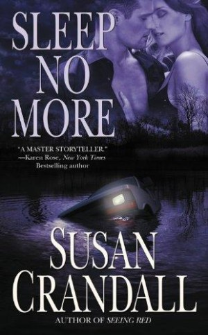 REVIEW:  Sleep No More by Susan Crandall