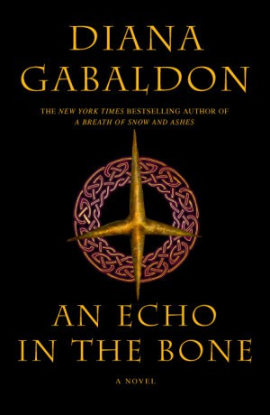 REVIEW: An Echo in the Bone by Diana Gabaldon