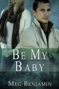 REVIEW: Be My Baby by Meg Benjamin