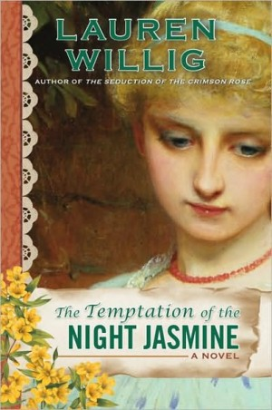 REVIEW: Temptation of the Night Jasmine by Lauren Willig